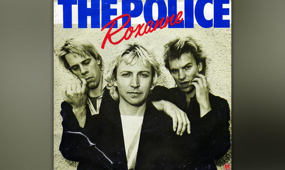 """398. 'Roxanne' - The Police (Sting) """"Dieser Song bedeutete die Wende für uns"""", erzählte Stewart Copeland dem Rolling St"""