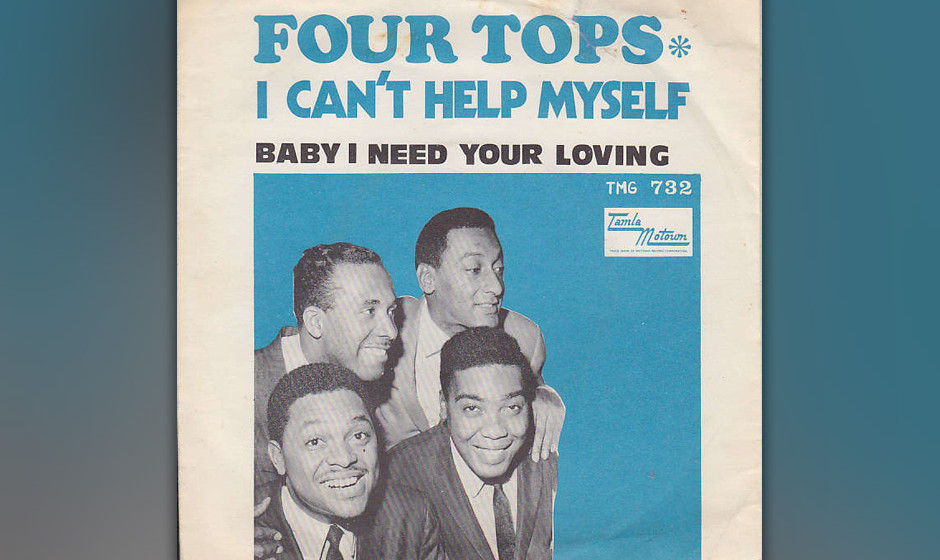 400. 'Baby I Need  Your Loving' - The Four Tops (Holland, Dozier, Holland) Die Four Tops spielten gerade in einem Detroiter N
