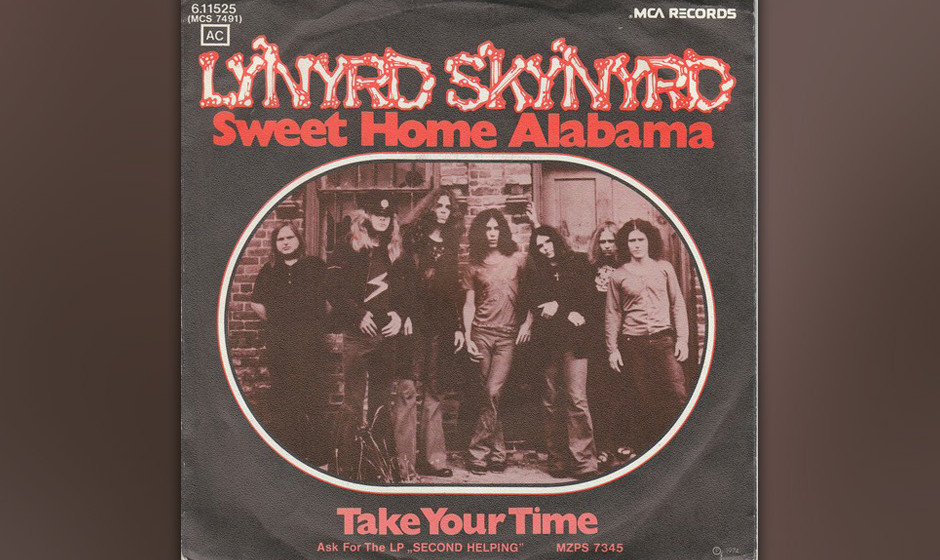 407. 'Sweet Home Alabama' - Lynyrd Skynyrd (King, Rossington, Van Zant) Van Zant brachte diese grantige Replik auf Neil Young