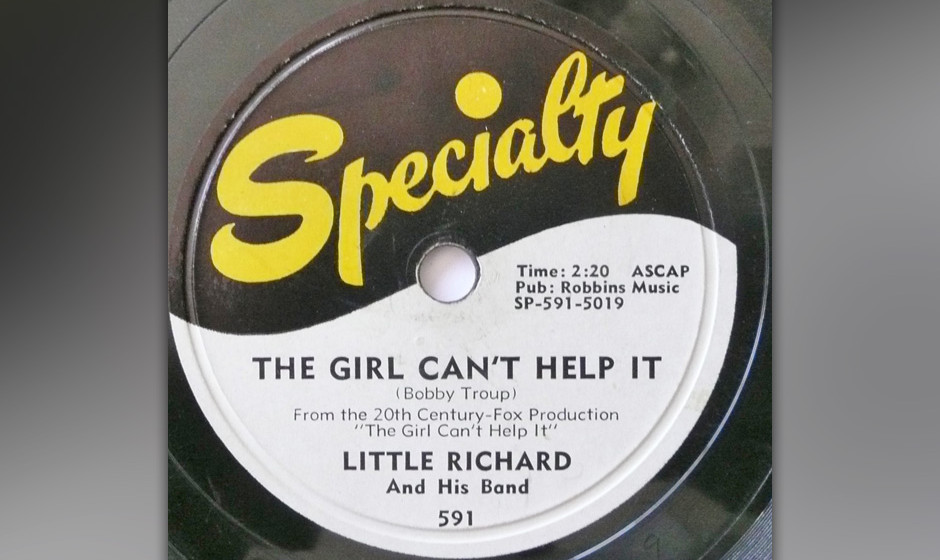 420. 'The Girl Can't Help It' - Little Richard (Bobby Troup) Little Richard kreischte diese Ode an weibliche Schönheit in
