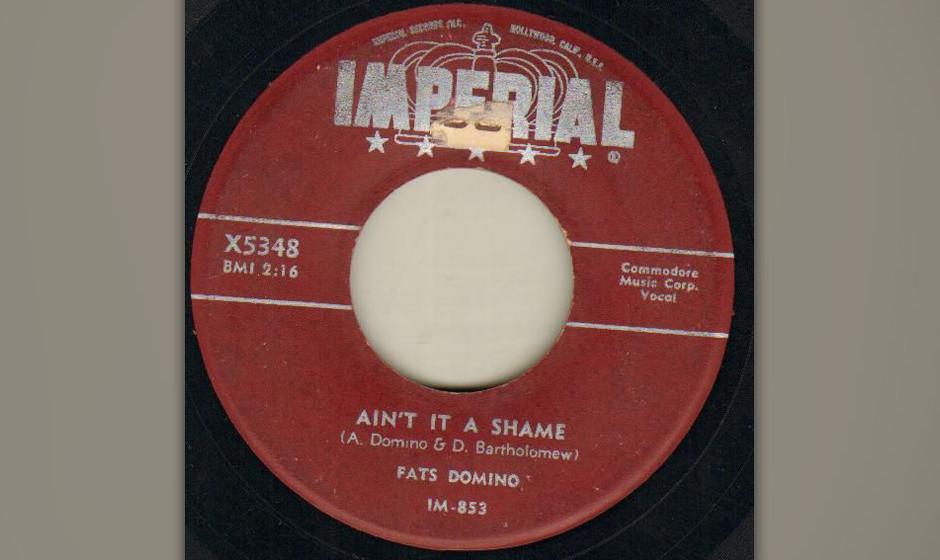 438. 'Ain't It A Shame' - Fats Domino (Bartholomew, Domino) 1955 landete er hiermit den ersten Pophit, nach-dem Fats schon