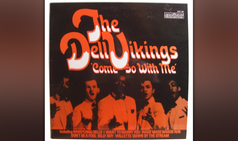 449. The Dell-Vikings - 'Come Go With Me' (Clarence E. Quick) Als fünf Piloten, die beim NCO Service Club in Pittsburg zusam