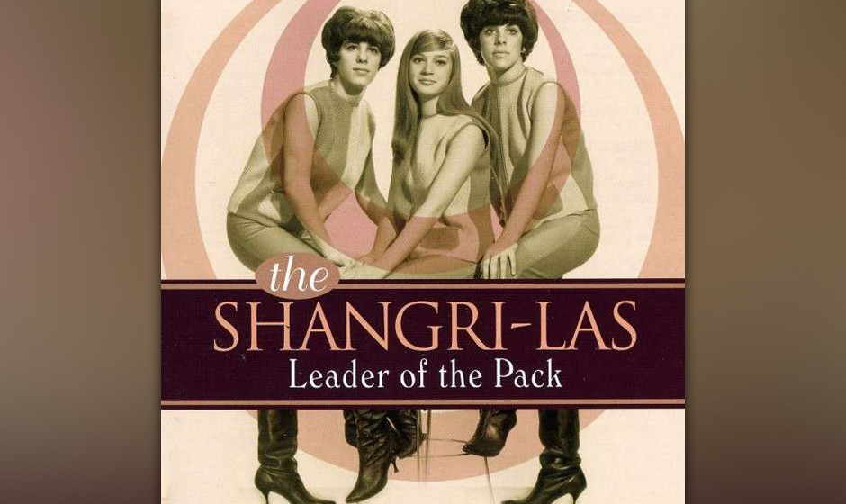 454. Leader Of The Pack - The Shangri-Las (Morton, Barry, Greenwich) Die Shangri-Las waren die perfekte girl group für Morto