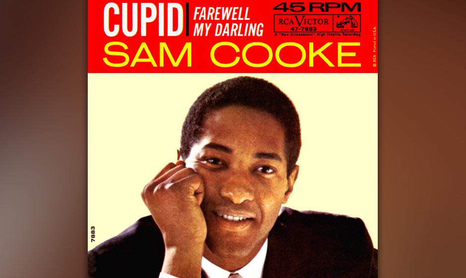 458. 'Cupid' - Sam Cooke (Sam Cooke) Die Idee stammte von Cookes Produzenten: Sam sollte ein Lied für ein Mädchen schreiben