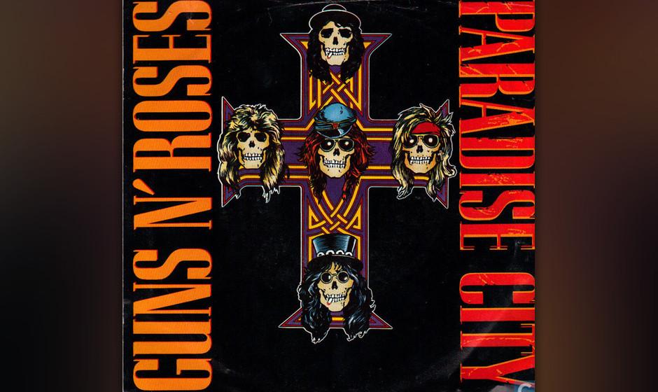 "459. 'Paradise City' - Guns N' Roses (Guns  N'Roses) ""Paradise City"", eine fast siebenminütige Eloge auf grünes Gra"
