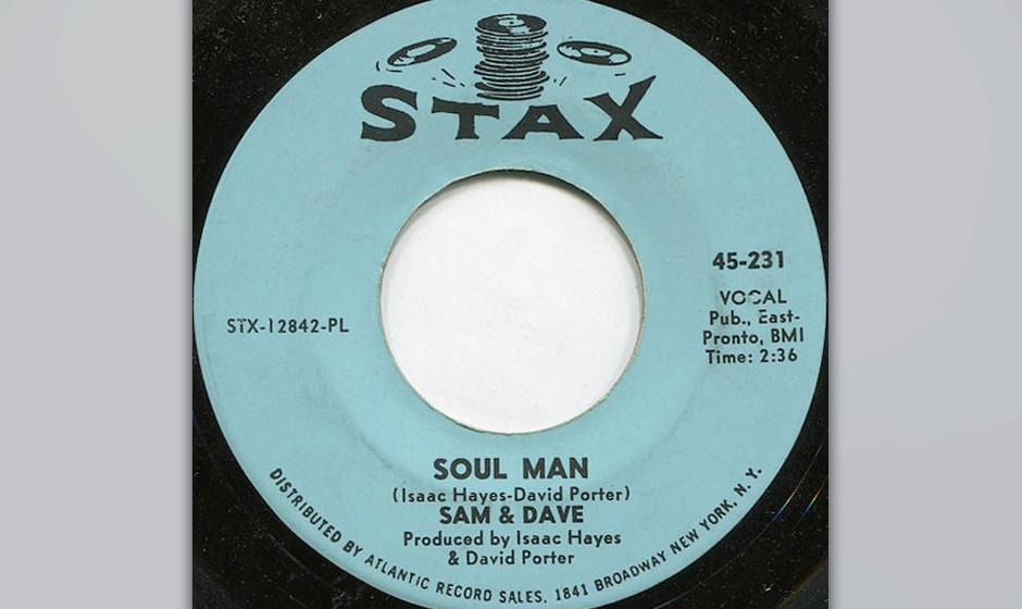 463. Sam and Dave - 'Soul Man' (Isaac Hayes, David Porter) Für den Nachfolger von 'Hold On, I'm Comin' entschieden sic
