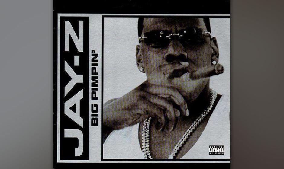 467. Jay-Z Featuring UGK - 'Big Pimpin' (Jay-Z, Bun B, Pimp C, Timbaland, Kyambo Joshua) Für diese pochende Ode an offensich