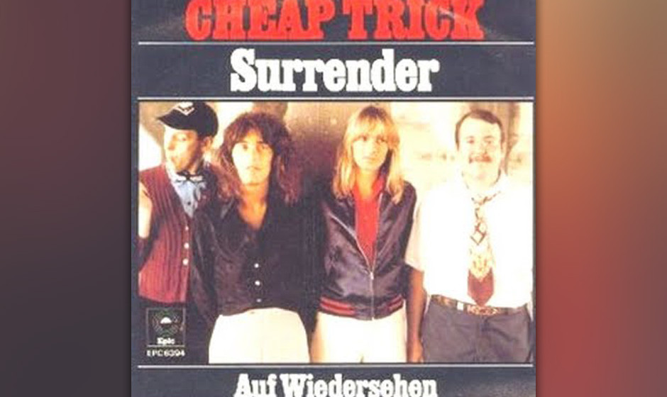 471. Cheap Trick - 'Surrender' (Rick Nielsen) Cheap Trick erschufen mit 'Surrender' die ultimative Teenager-Hymne für di