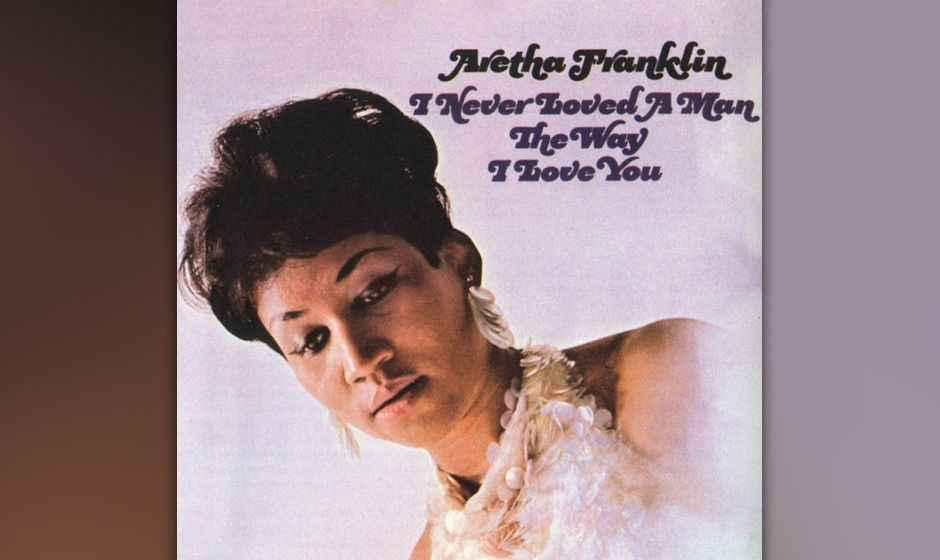 476. Aretha Franklin - 'Do Right Woman — Do Right Man' (Chips Moman, Dan Penn) Franklin verschwand 1967 nach einer Session