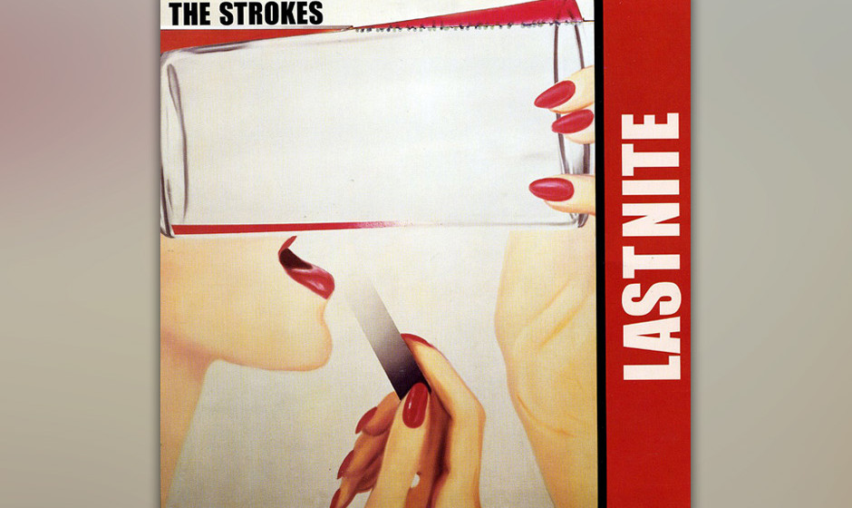 478. The Strokes - 'Last Nite' (Julian Casablancas)  Jugendliche Angst an der Lower East Side: Lou-Reed-Gesang und kühle Ver