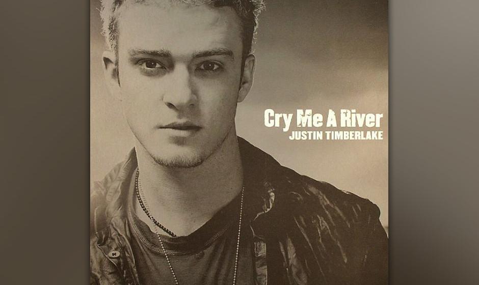 484. Justin Timberlake - 'Cry Me a River' (Timbaland, Scott Storch, Timberlake) Die Trennungs-Arie war der Beginn der Timberl