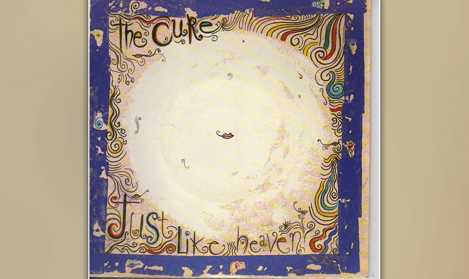 "488. The Cure - 'Just Like Heaven' (Robert Smith, Simon Gallup, Porl Thompson, Lol Tolhurst, Boris Williams) ""Ich war nie e"