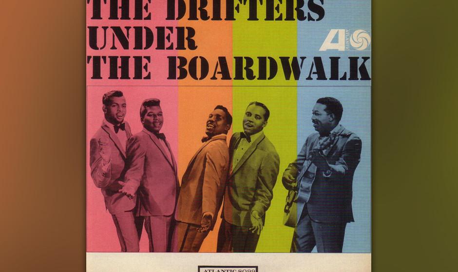 489. The Drifters - 'Under the Boardwalk' (Arthur Resnick, Kenny Young) Als jährliches Hauptnahrungsmittel für Jukeboxen in