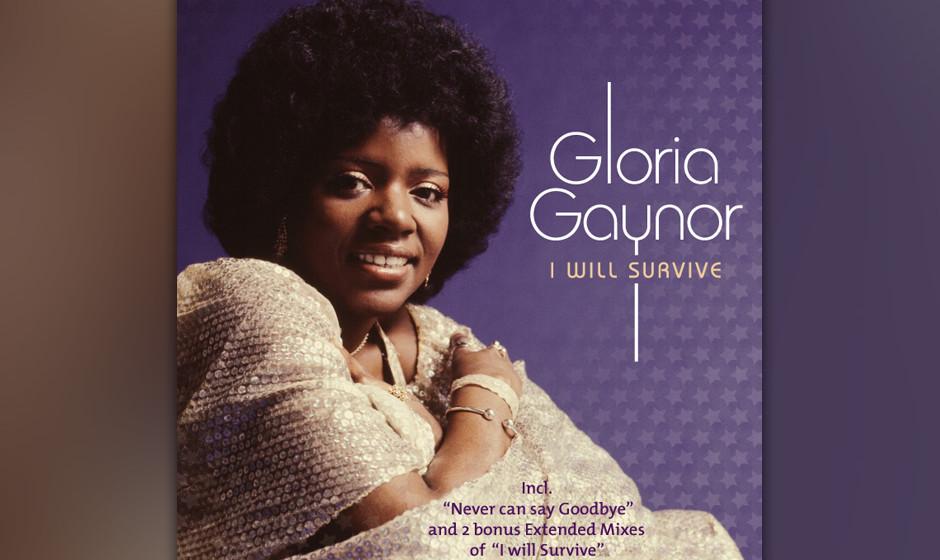 492. Gloria Gaynor - 'I Will Survive' (Dino Fekaris, Freddie Perren) 1979 fiel Gaynors Karriere auseinander. Donna Summer hat