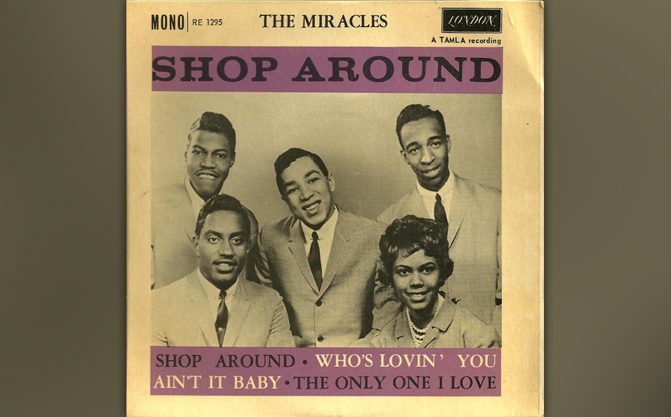 500. Smokey Robinson and the Miracles - 'Shop Around' (Berry Gordy, Robinson) Robinson dachte, dass Barrett Strong 'Shop Ar