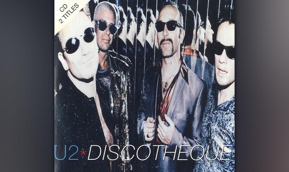 9. 'Discotheque'. Bis heute hat die Band – Fremd-Remixe –ausgeschlossen –drei (!) offizielle Versionen veröffentli