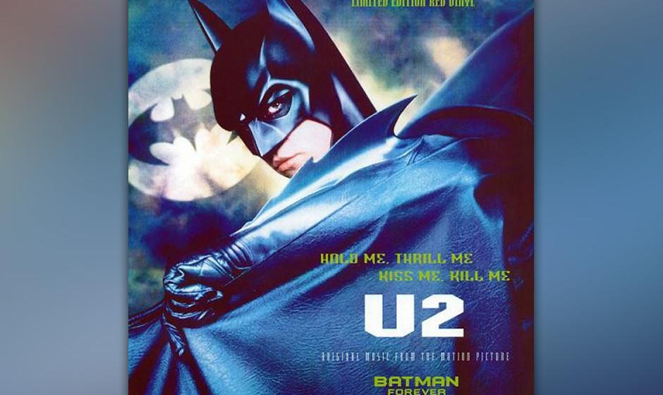22. 'Hold Me Thrill Me Kiss Me Kill Me'. Das Glamrock-Monster illustrierte 'Batman Forever' und war zum Glück aus der Sicht
