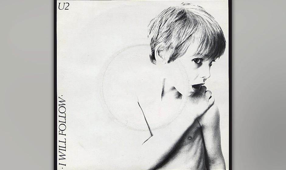 """17. 'I Will Follow'. Der erste Song auf dem ersten Album """"Boy"""". Neben der Stakkato-Gitarre von The Edge, dem prägnanten"""
