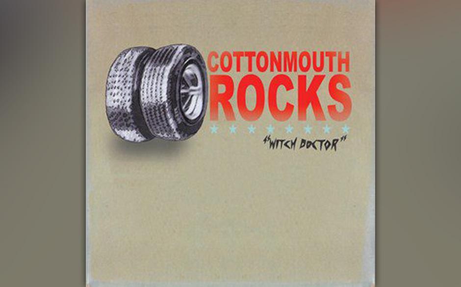 15. COTTONMOUTH ROCKS: Witch Doctor Finstere Beats, nervöse Energie, sirenenhaftes Locken, frenetische Coda: aufregend!