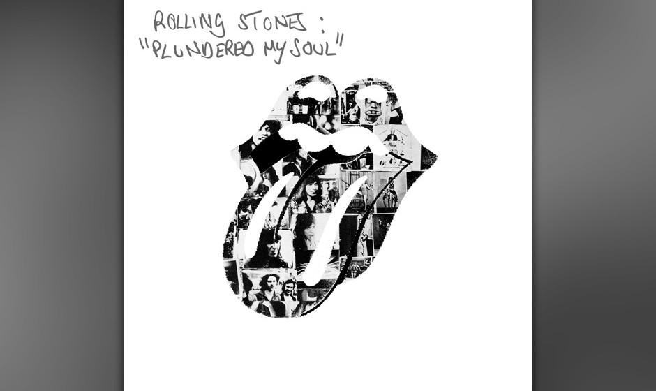 2. THE ROLLING STONES: Plundered My Soul  Das Gerüst stand seit Urzeiten, neu ist die Song-Statik fürs Soul-Domizil: ingeni
