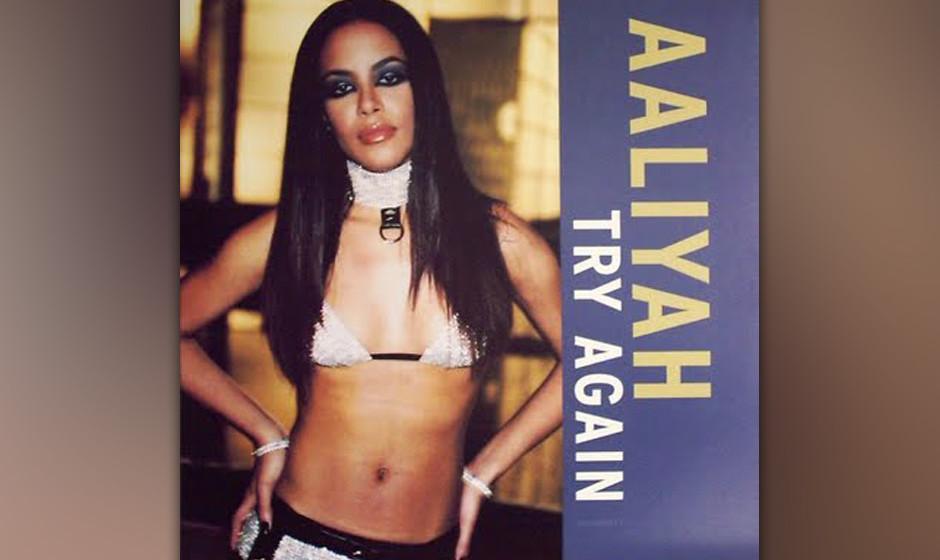 6. AALIYAH: Try Again Aufreizend unterkühlte Vocals der Schönen zu Timbalands Avant-Tönen: hinreissend!