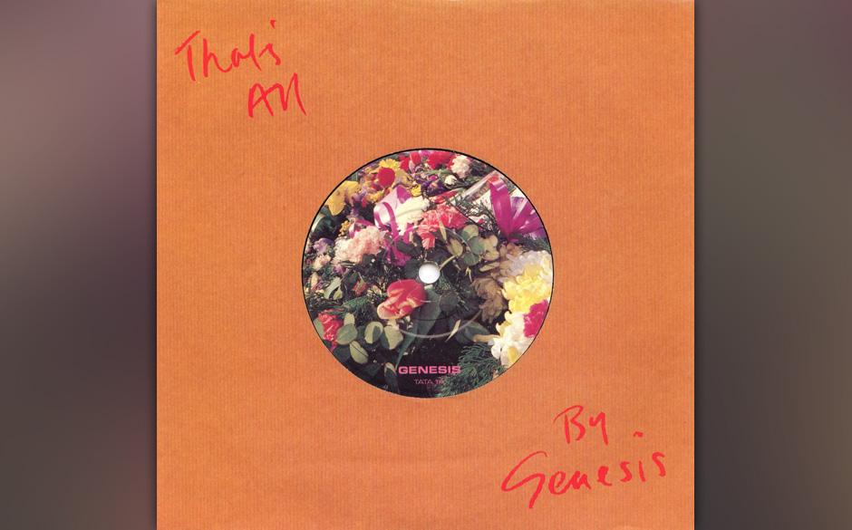 """18. That's All  Von der Platte """"Genesis"""" und ähnlich überraschend wie """"Mama"""": ein Pop-Song der einfachsten, effekti"""