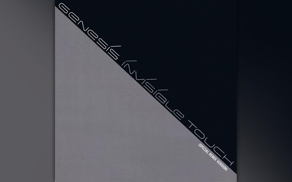 24. Invisible Touch  Der einzige Nummer-Eins-Hit von Genesis und Titelsong ihres umstrittensten Albums. Das Lied soll aus ein