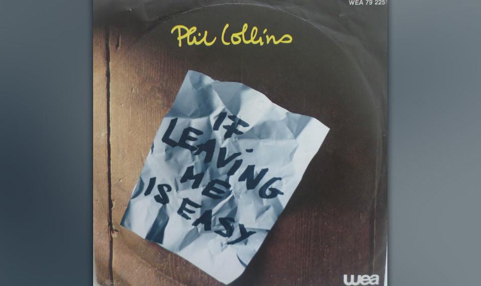 7. If Leaving Me Is Easy  Das sentimentalste Stück auf Collins' Debüt-Album: Trauer und Selbstmitleid haben hier etwas Tr
