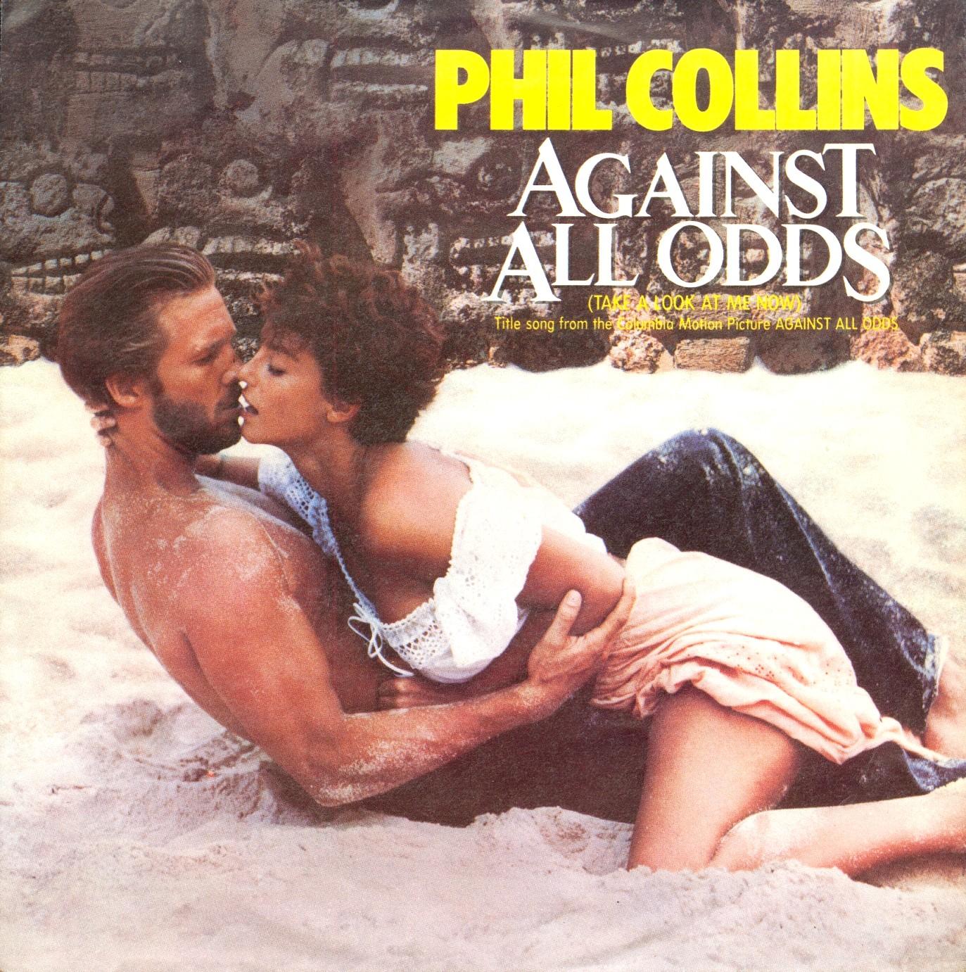 15. Against All Odds (Take A Look At Me Now)  Der Moment, in dem Phil Collins die Weltherrschaft erreichte: Für Taylor Hackf