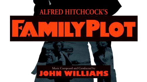 John Williams' Soundtrack zu Alfred Hitchcocks Film 'Family Plot' - einer von unseren Geheimtipps, die keiner kennt