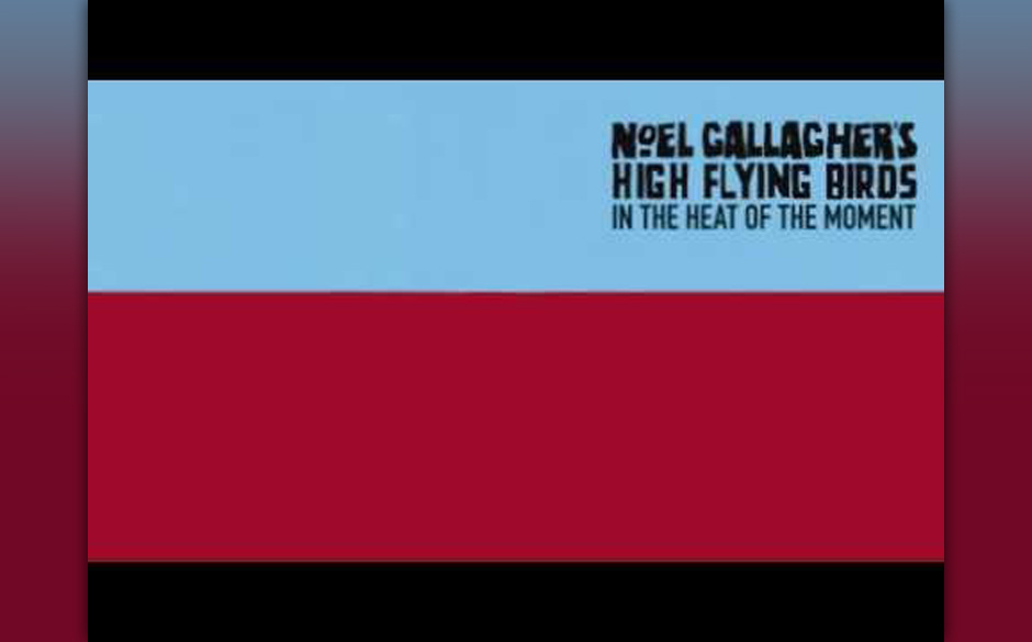 Noel Gallagher's High Flying Birds - In The Heat Of The Moment (Remixes)