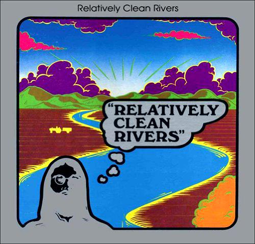 Relatively Clean Rivers - 'Relatively Clean Rivers'  Phil Pearlman ist ein Gott der ungehörten Musik: Mit The Beat Of The Ea