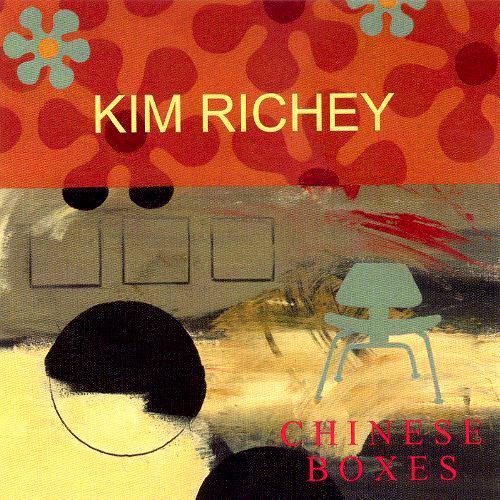 Kim Richey - 'Chinese Boxes'  Warum die lange Blonde aus Ohio nur als Autorin für Trisha Yearwood kommerziell reüssierte? T