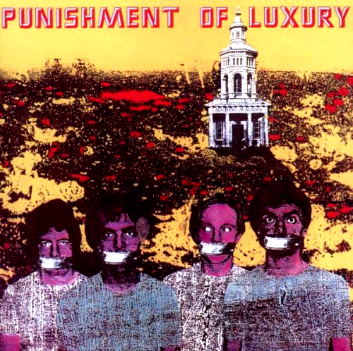 "Punishment Of Luxury - 'Laughing Academy'  Dieses Tempo, dieser Rhythmus, dieser Wahnsinn! ""Funk me till I'm crazy"", la"