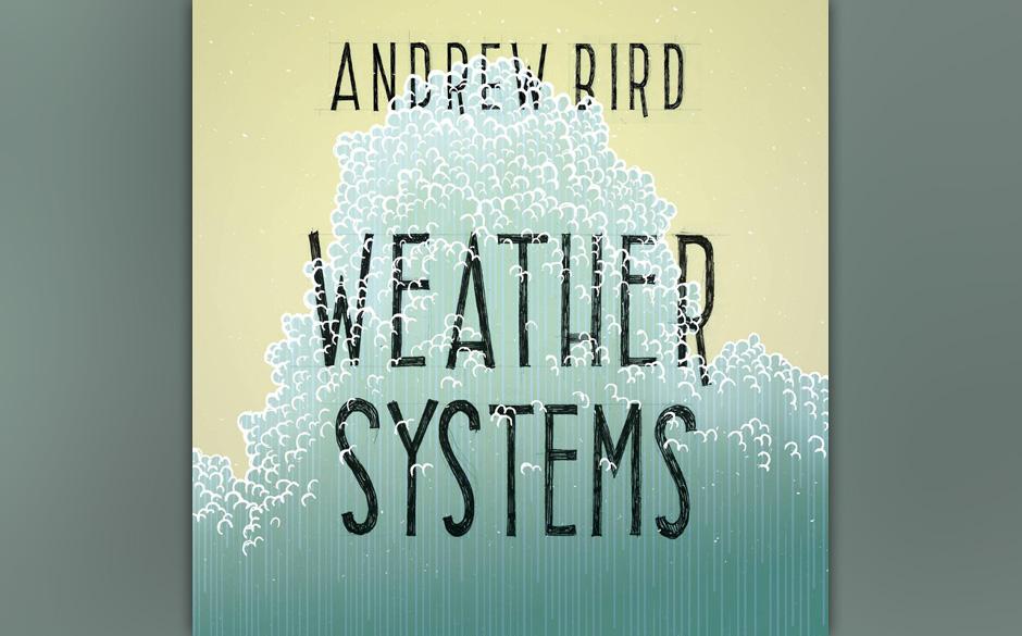 Andrew Bird - Weather System