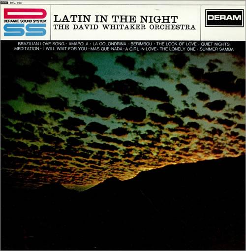 David Whitaker Orchestra - 'Latin In The Night'  Whitaker verstarb 2012, und obwohl er mit keiner eigenen Veröffentlichung j
