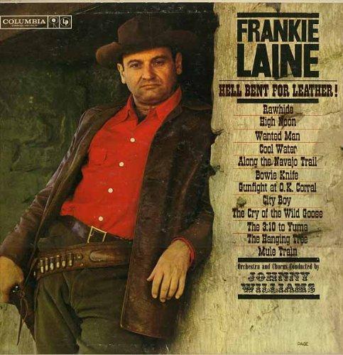 Frankie Laine - 'Hell Bent For Leather!'  Der Klang der Landstraßen als Bur- lesque-Nummer, aufgeführt von einer der große