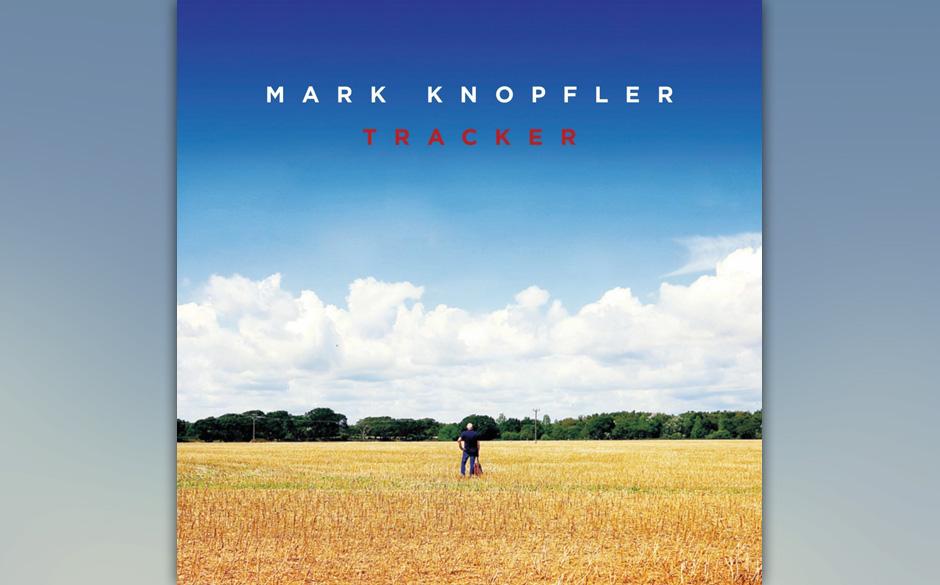 Mark Knopfler - 'Tracker' (VÖ: 13.03.2015)