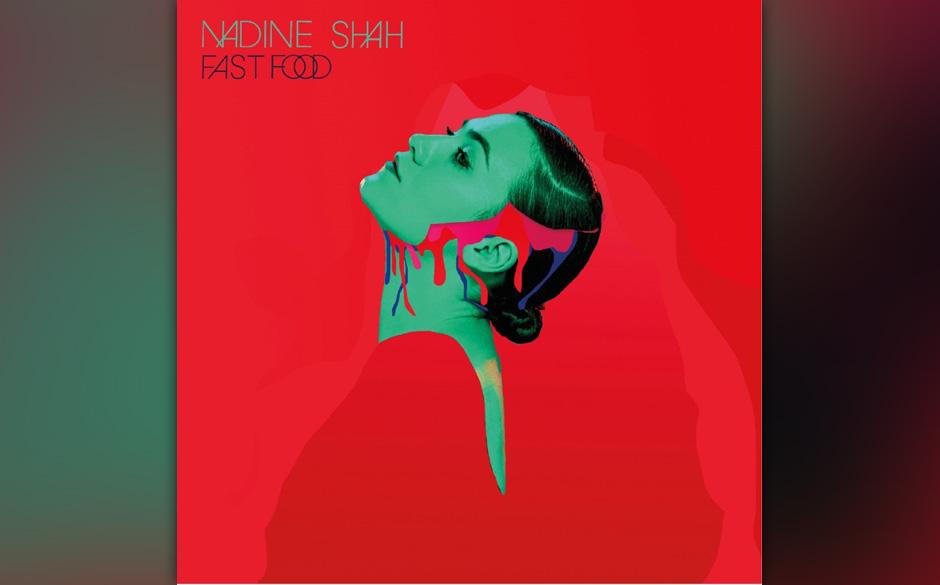 Nadine Shah - 'Fast Food' (VÖ: 02.04.2015)