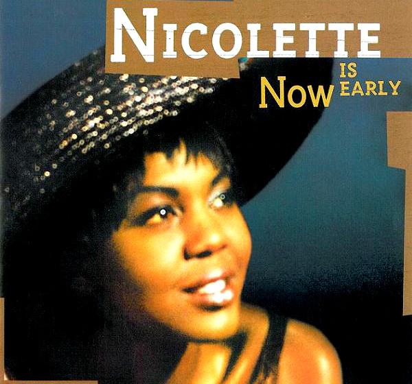 Nicolette - 'Now Is Early'  Der Gesang der Engländerin mit nigerianischen Wurzeln erinnert an eine kindliche Billie Holiday.