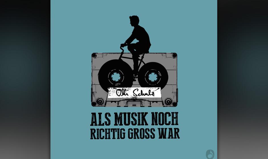 Olli Schulz - Als Musik noch richtig gross war