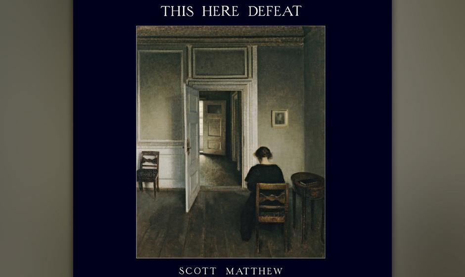 Scott Mathew - 'This Here Defeat' (VÖ: 20.03.2015)