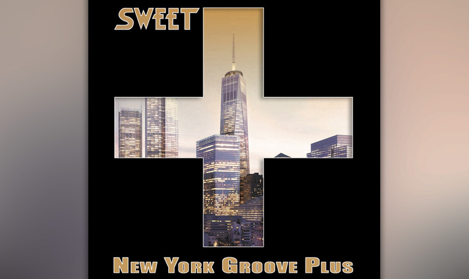 The Sweet - New York Groove Plus