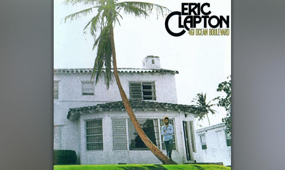 Eric Clapton - '461 Ocean Boulevard' (RSO, 1974):  Die Adresse in Golden Beach, Florida, sein Domizil während der Session mi