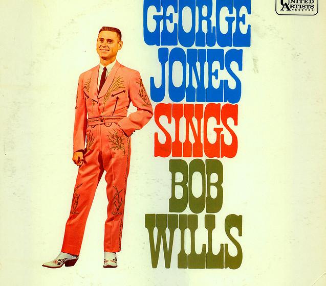 George Jones - '...Sings Bob Wills'  Western Swing ist so texanisch wie Armadillos, eine immens tanzbare, dionysische Musik,