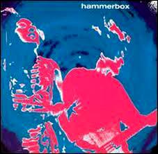 Hammerbox - 'Hammerbox'  90er-Jahre-Grunge mit dramatisch intonierender Sängerin, ein wenig Noise – und irgendwelchen Spur