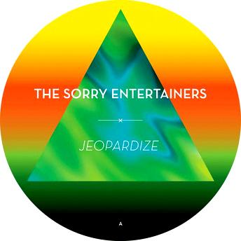 The Sorry Entertainers - 'Jeopardize'  Ein Album, auf das man auch im ROLLING STONE einmal hinweisen muss, denn es ist das ei