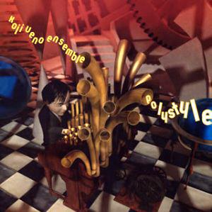 Koji Ueno Ensemble - 'Polystyle'  Als Guernica versuchten die Sopranistin Jun Togawa und der Keyboarder Koji Ueno ihre Vorste