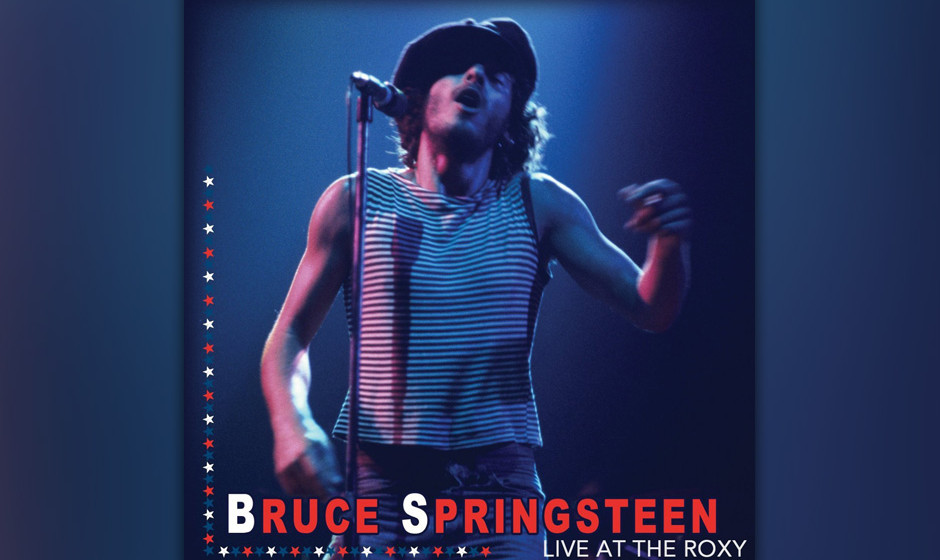 Bruce Springsteen - Live At The Roxy