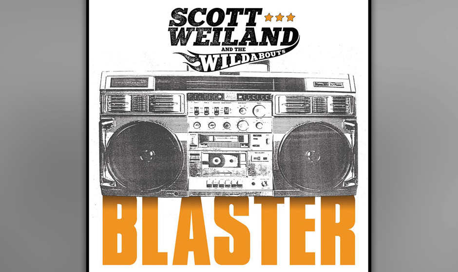 "Scott Weiland and the Wildabouts: 'Blaster'. Muss man im Jahre 2015 noch ""20th Century Boy"" covern?"